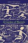 A Garden of Marvels: Tales of Wonder from Early Medieval China by Robert Ford Campany (Hardback, 2015)