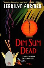 Dim Sum Dead: A Madeline Bean Culinary Mystery (A Madeline Bean Catering Myster