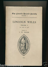 The Lincoln Record society. Lincoln wills vol I 1271 - 1526