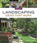 Landscaping ideas that work by Julie Moir Messervy (Paperback, 2014)