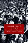 Smouldering Ashes: Cuzco and the Creation of Republican Peru, 1780-1840 by Charles F. Walker (Paperback, 1999)
