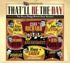 Thatll Be The Day von Various Artists (2015)