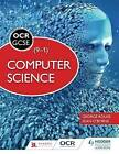 OCR Computer Science for GCSE Student Book by George Rouse, Sean O'Byrne (Paperback, 2016)
