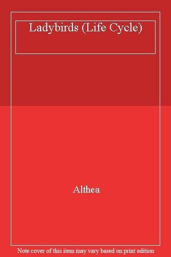 Ladybirds (Life Cycle),Althea