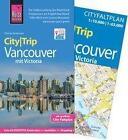 Reise Know-How CityTrip Vancouver mit Victoria von Thomas Barkemeier (2016, Taschenbuch)