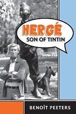 Peeters, Benoit; Kover, Tina  .. Hergé, Son of Tintin