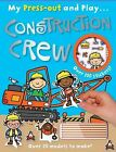Construction Crew My Press out and Play by Make Believe Ideas (Paperback, 2013)
