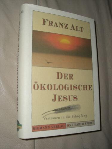1 von 1 - Franz Alt: Der ökologische Jesus (Gebundene Ausgabe, signiert)