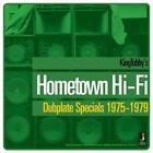 Hometown Hi-Fi/Dubplate Specials 1975-1979 von King Tubby (2013)