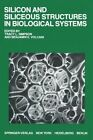Silicon and Siliceous Structures in Biological Systems by Springer-Verlag New York Inc. (Paperback, 2011)