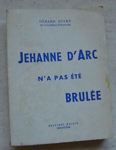 1962 Jehanne d'Arc n'a pas été brulée Par Gérard Pesme Avec illustrations