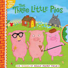 The Three Little Pigs: A Wheel-Y Silly Fairy Tale by Tina Gallo (Hardback, 2011)