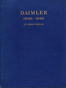 DAIMLER-1896-1946-BY-ST-JOHN-C-NIXON-1946-1ST-ED-MOTOR-CAR-HISTORY-BOOK