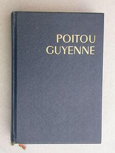 Poitou-Guyenne-Guides-Bleus-Hachette-Tourisme-1964-Oleron-Re-La-Rochelle-Saintes