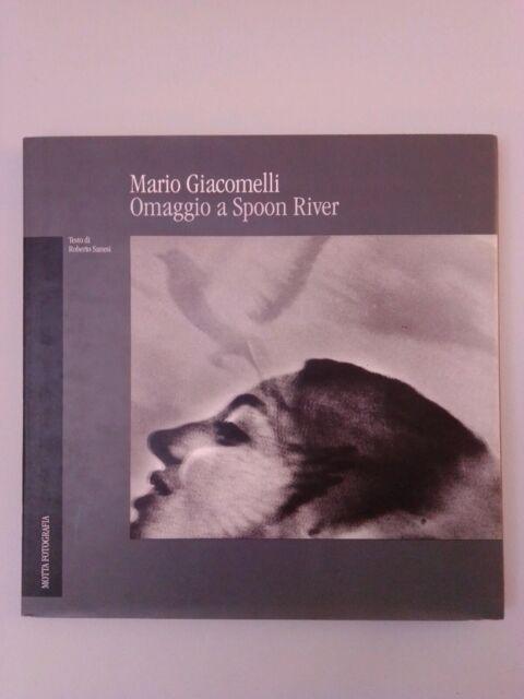 MARIO GIACOMELLI OMAGGIO A SPOON RIVER MOTTA FOTOGRAFIA