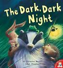 The Dark, Dark Night by M. Christina Butler (Paperback, 2008)