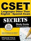 Cset Spanish Exam Secrets Study Guide: Cset Test Review for the California Subject Examinations for Teachers by Mometrix Media LLC (Paperback / softback, 2015)