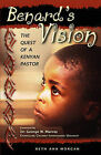 Benard's Vision - The Quest of a Kenyan Pastor by Beth Ann Morgan (Paperback / softback, 2009)