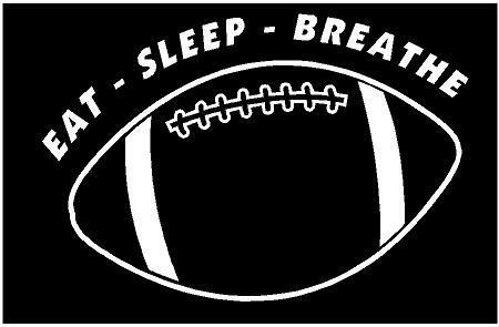Eat Sleep Breathe football sports school fun sticker helmet WHITE Vinyl Decal