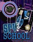 Spy Files: Spy School by Adrian D. Gilbert (Paperback, 2009)