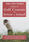 The  Times  Guide to Golf Courses of Britain and Ireland by Mark Rowlinson (Paperback, 2003)