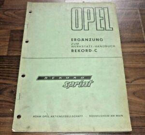 Opel-REKORD-C-SPRINT-1968-Motor-Fahrwerk-Technik-Ergaenzung-WERKSTATT-HANDBUCH