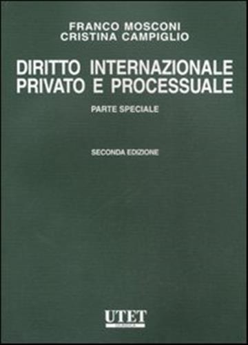 Diritto Internazionale Privato e Processuale Parte Speciale Mosconi Campiglio