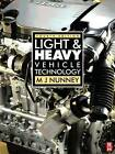 Light and Heavy Vehicle Technology by Malcolm Nunney (Paperback, 2006)