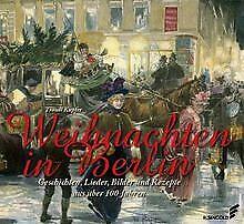Weihnachten-in-Berlin-Geschichten-Lieder-Bilder-Buch-Zustand-sehr-gut