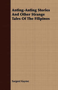 Anting-anting-Stories-and-Other-Strange-Tales-of-the-Filipinos-Paperback-by