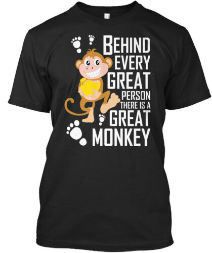 Behind Every Person There Is A Standard Unisex T-shirt Great Monkey