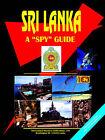 Sri Lanka a Spy Guide by International Business Publications, USA (Paperback / softback, 2006)