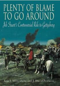 Plenty-of-Blame-to-Go-Around-Jeb-Stuart-039-s-Controversial-Ride-to-Gettysburg-by