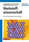 Werkstoffwissenschaft by Wiley-VCH Verlag GmbH (Hardback, 2011)