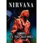 Nirvana - Uncensored on the Record by Carol Clerk (Hardback, 2012)