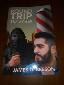 Round-Trip-to-Syria-by-James-D-Beeson-Autographed-copy