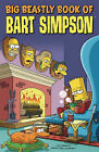 Simpsons Comics Presents the Big Beastly Book of Bart by Titan Books Ltd (Paperback, 2007)
