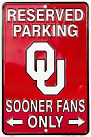 Reserved Parking Oklahoma Sooner Fans Only 8 X 12 Embossed Metal Sign