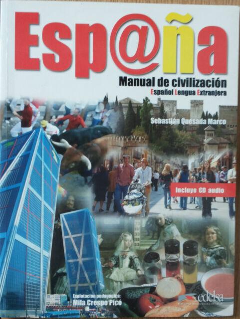 España. Manual de civilización - Quesada Marco - Edelsa,2006 - R