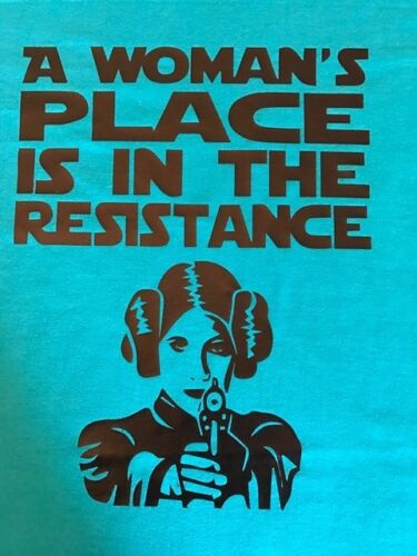"""A Woman's Place is in the Resistance"" Feminist tee, girl power! Medium and XL"