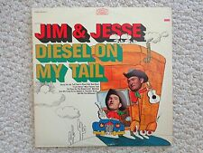 """""""DIESEL ON MY TAIL"""" by JIM & JESSE LP ALBUM (2136) BN 26314, 1967 by Epic Record"""