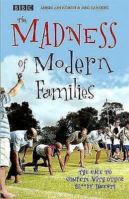 1 of 1 - Ashworth And Meg Sanders, Annie, The Madness of Modern Families, Very Good Book