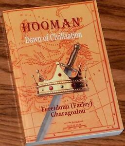 Hooman-Dawn-of-Civilization-SIGNED-by-Fereidoun-Farley-Gharagozlou-2010-PB-1st