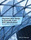 Structural Steel Design to Eurocode 3 and AISC Specifications von Claudio Bernuzzi (2016, Gebundene Ausgabe)