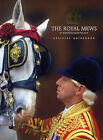 The Royal Mews at Buckingham Palace: Official Guidebook by Royal Collection Publications, Hugh Vickers (Paperback / softback, 2010)