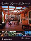 Outdoor Kitchens and Fireplaces by Tina Skinner (Paperback, 2008)