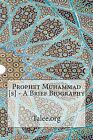 Prophet Muhammad [S] - A Brief Biography by N/A (Paperback / softback, 2014)