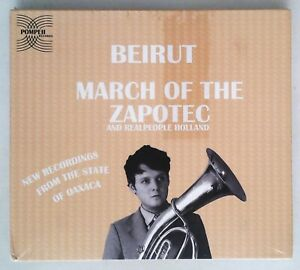 Beirut-Realpeople-March-Of-The-Zapotec-Holland-POMP-001-US-2CD-SEALED