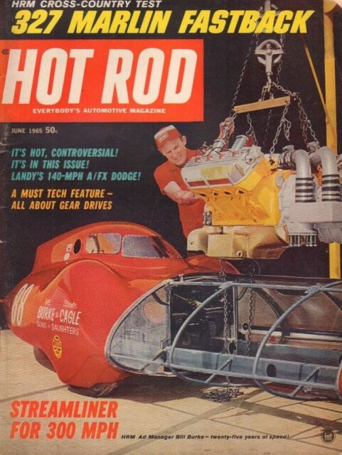 Hot Rod June 1965 Bill Burke Clarke Cagle Joe Schubeck 122218DBE