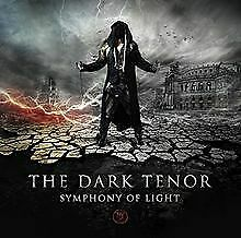 Symphony-of-Light-von-The-Dark-Tenor-CD-Zustand-gut